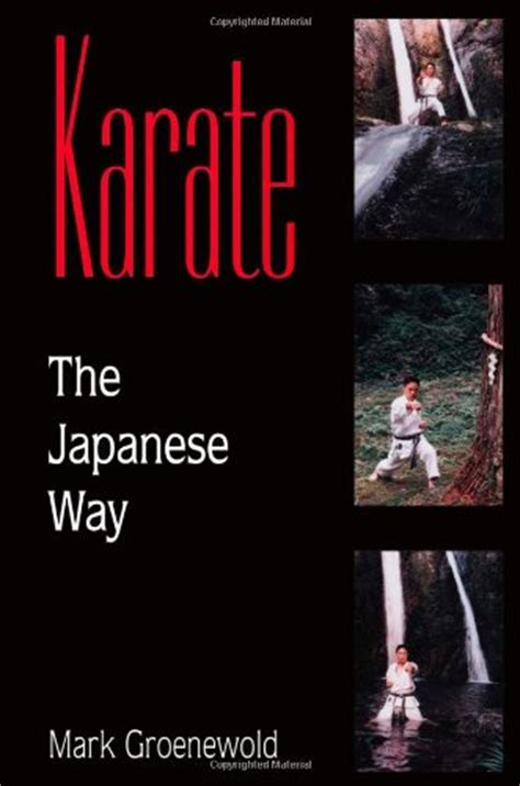 japanese the way karate the japanese way martial arts store for all your
