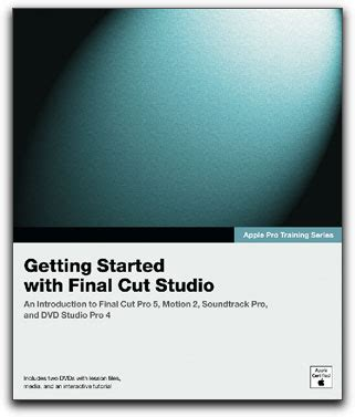 final cut pro getting started review getting started with final cut studio