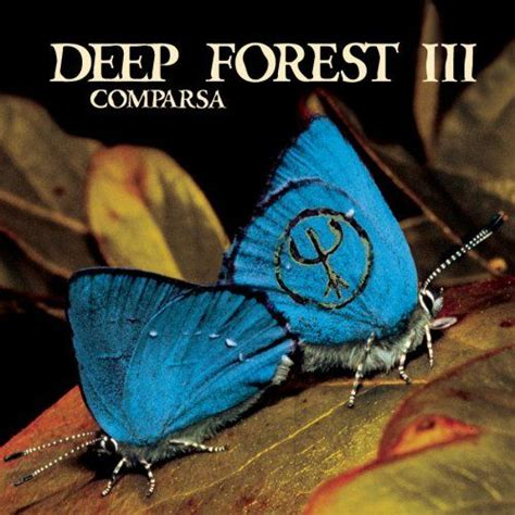 deep forest house music deep forest iii comparsa japanese press michel sanchez deep forest mp3 buy