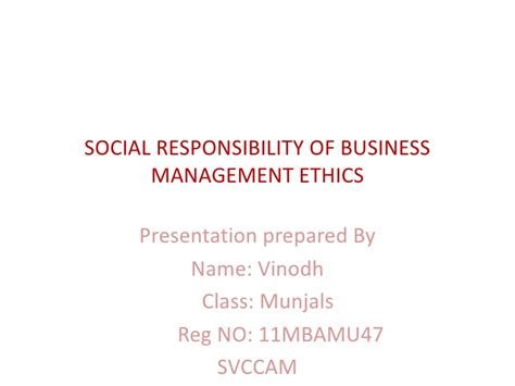 Business Ethics Ppt For Mba by Social Responsibility Of Business Management Ethics