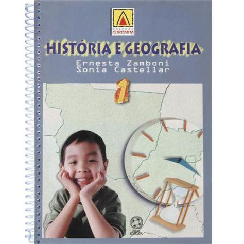 geografia i historia serie 8414113893 livro curumim hist 243 ria e geografia 1 170 s 233 rie ernesta zamboni e sonia castellar ensino