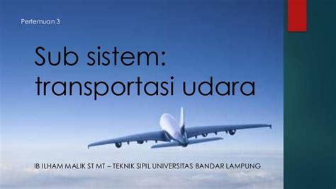 Dasar Dasar Rekayasa Transportasi Jl1 dasar dasar sistem transportasi bagian 3