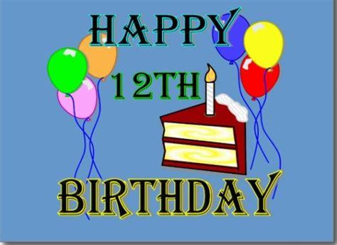 Happy 12th Birthday Wishes Happy Birthday 12th Love Relationship