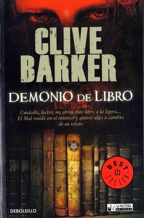 libros buenos para leer en espanol suspenso demonio de libro de clive barker libros de terror en 2019 libros libros de