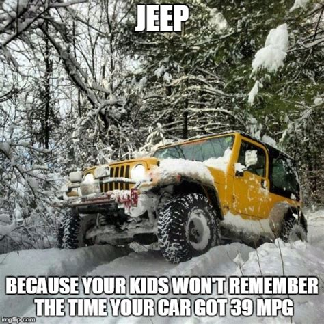 snow jeep meme image tagged in jeep meme imgflip
