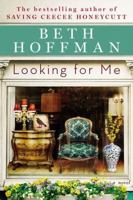 Searching For Me Looking For Me By Beth Hoffman Reviews Discussion Bookclubs Lists