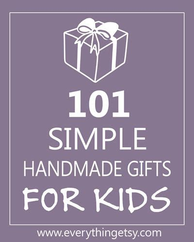 101 Handmade Gifts For - diy gift for lots of and easy ideas 101