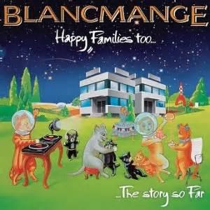 happy deluxe edition blancmange happy families deluxe edition album