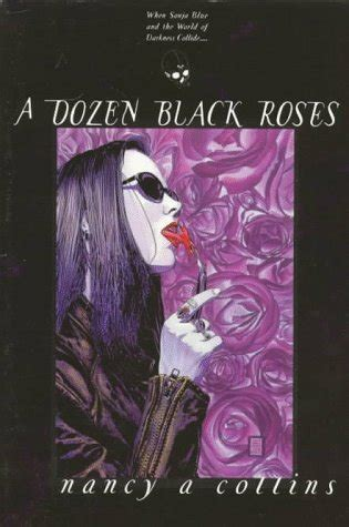 a dozen black roses a dozen black roses sonja blue 4 by nancy a collins