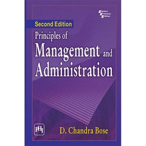 Management Principles And Practices Pdf For Mba by Principles Of Management And Administration By D Chandra