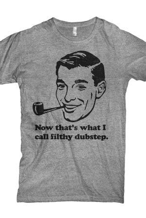 retro filthy dubstep grey t shirt dubstep t