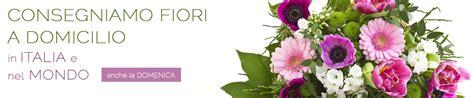 servizio fiori a domicilio fiorista consegna fiori a domicilio in tutto il
