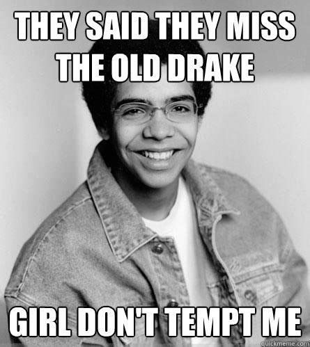 Best Drake Memes - the best drake memes starting from the bottom