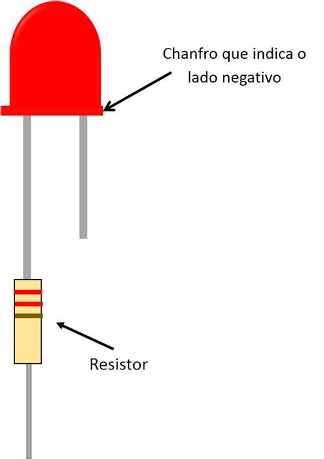 resistor led positivo ou negativo resistor do led vandertronic