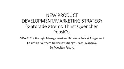 Pepsico Leadership Development Program Mba by New Product Marketing Strategy