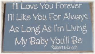 I Love You Forever Book Quotes by Ill Love You Forever Quotes Quotesgram