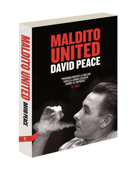 libro maldito united maldito united damned united david peace