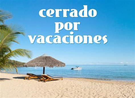 imagenes cerrado x vacaciones cerrado por vacaciones 5 stukas