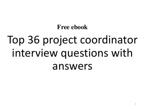 top 10 project coordinator questions and answers
