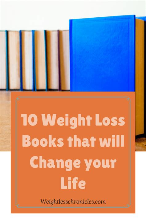 Top 10 Weight Loss Books by 10 Weight Loss Books That Will Change Your