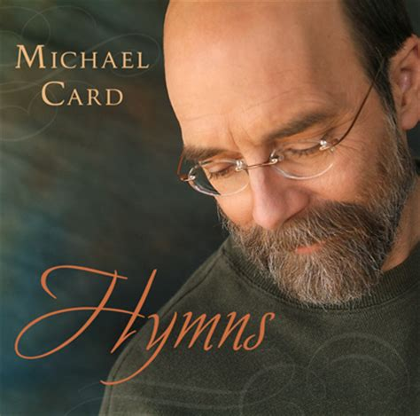 michael cards hymns