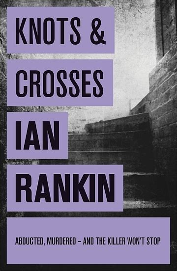 knots and crosses a knots crosses ian rankin