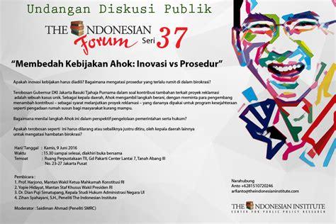 Pengantar Hukum Admistrasi Negara Indonesia Penerbit Mitra Wacana the forum seri 37 membedah kebijakan ahok inovasi vs prosedur the