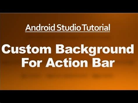 android studio toolbar tutorial android custom progressbar and update from background t