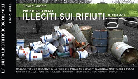 testo unico ambientale aggiornato prontuario degli illeciti sui rifiuti prossimamente