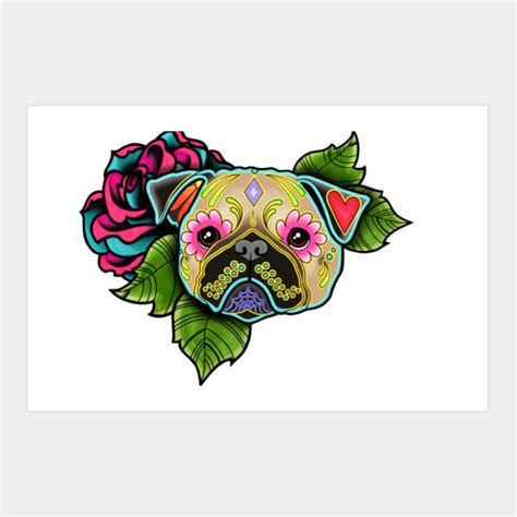 sugar skull pug pug in fawn day of the dead sugar skull print by prettyinink design by humans