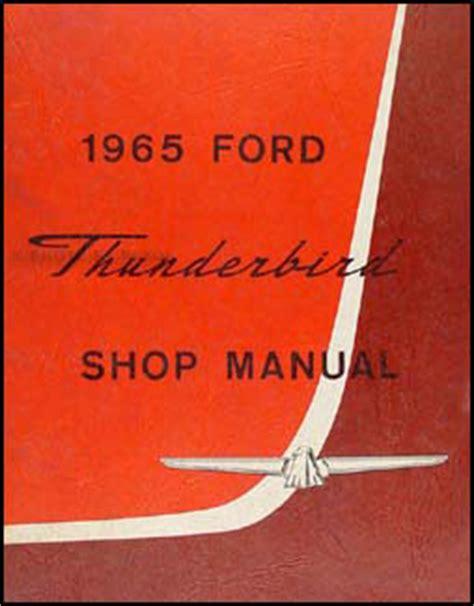 automotive repair manual 1965 ford thunderbird auto manual 1965 ford thunderbird repair shop manual original
