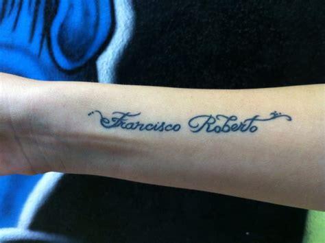tatuaje de los nombres francisco y roberto tatuajes de