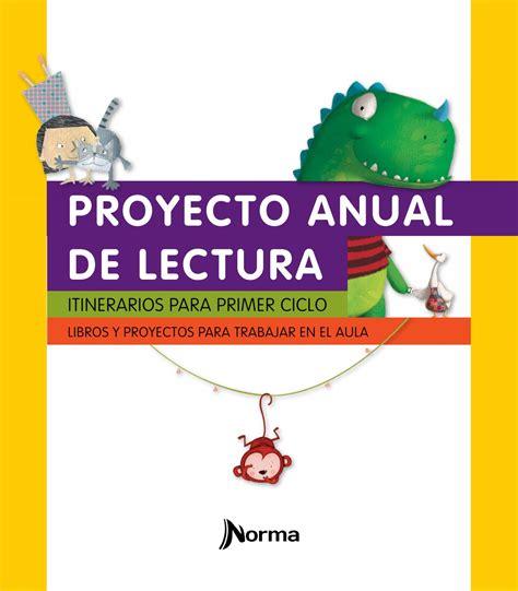 gestor de proyectos proyecto conociendo los libros de plan lector 1ciclo 2017 norma by kapelusz norma issuu