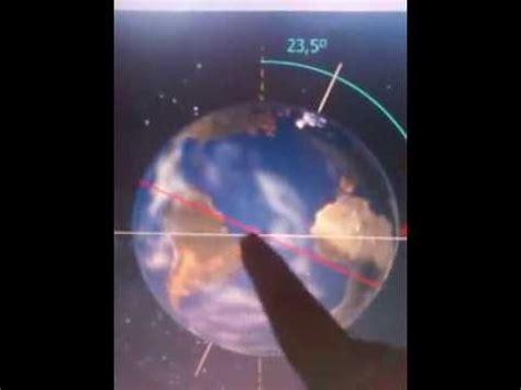 de la tierra a 1478331291 planeta tierra inclinaci 243 n del eje de rotaci 243 n youtube