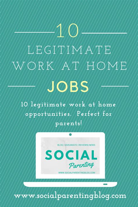 10 legitimate work at home social parenting