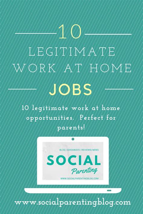 10 legitimate work at home social parenting