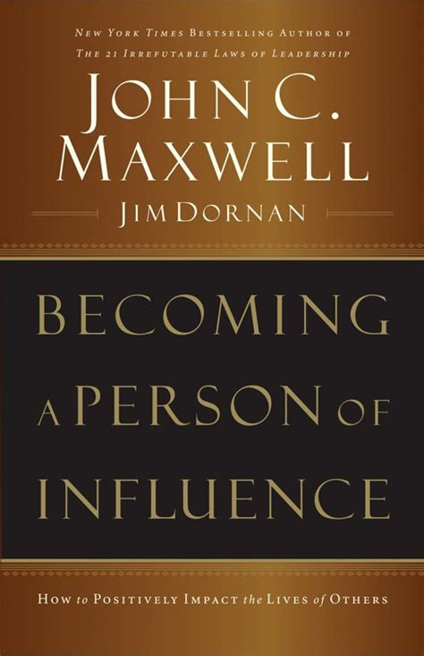 Becoming A Person Of Influence C Maxwell Jim Dornan bol becoming a person of influence ebook adobe epub c maxwell jim