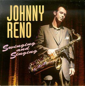 who sings just a swinging release swinging and singing by johnny reno musicbrainz