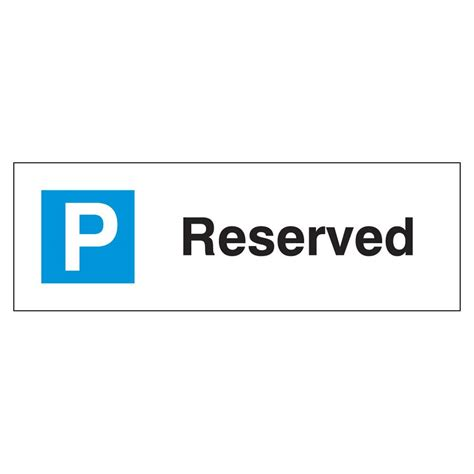reserved parking signs template reserved parking sign ese direct