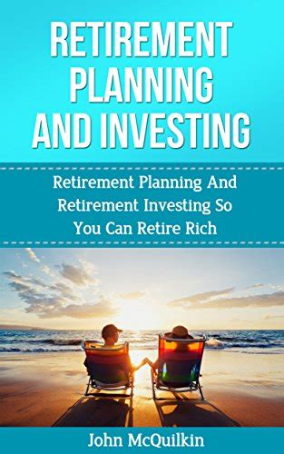 Investing Guide For Retirement 10 tips for a happy secure retirement