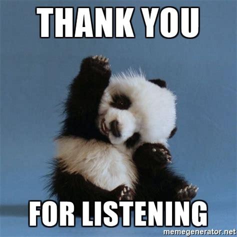 Cute Panda Memes - thank you for listening cute panda meme generator