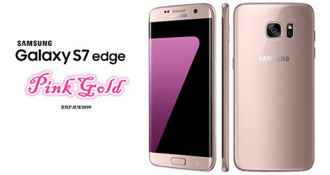Samsung Galaxy S7 Edge Pink pink gold is back samsung galaxy s7 edge pink gold