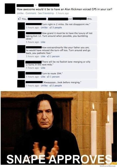 Gps Memes - snape approves weknowmemes