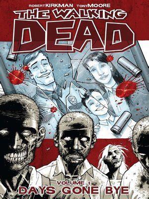 the walking dead vol 1 days bye the walking dead volume 1 by robert kirkman 183 overdrive
