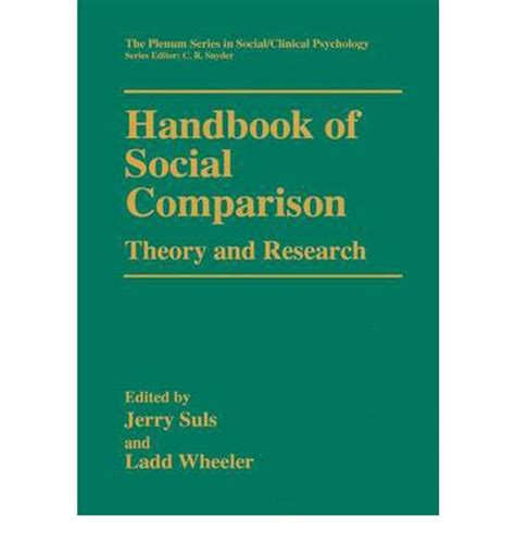 the handbook of social media books handbook of social comparison theory and research jerry