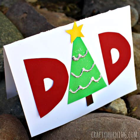 make a homemade christmas card for dad crafty morning