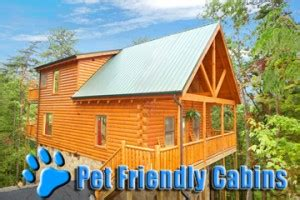 Pigeon Forge Cabins Pet Friendly by Pet Friendly Getaways Smoky Mountains
