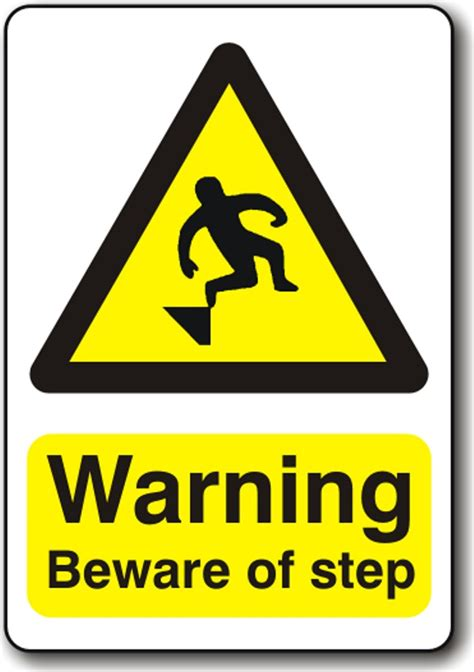 Warning Signs After Section by Warning Beware Of Step In Warning Signs Section Prosol Uk