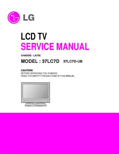 Lg 37lc7d Ub Chassis La73e Sm Service Manual Download