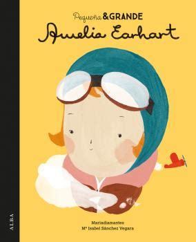 pequena grande amelia earhart libro e descargar gratis 5 libros con valores para el d 237 a del libro el blog de mam 225 tiene un plan